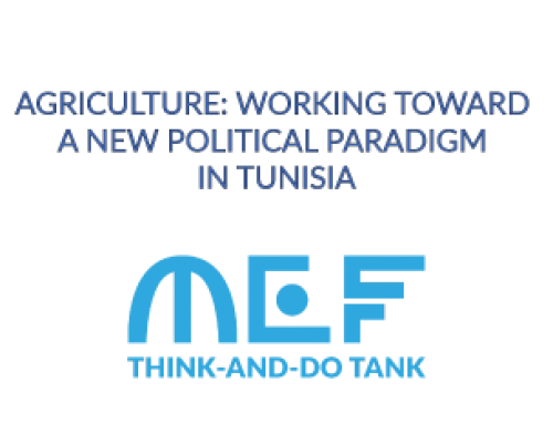 AGRICULTURE: WORKING TOWARD A NEW POLITICAL PARADIGM IN TUNISIA