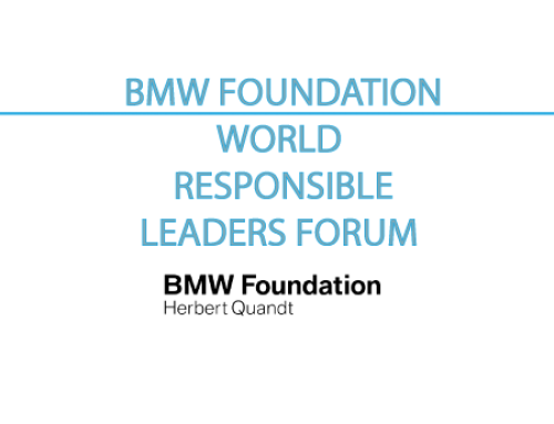BMW FOUNDATION WORLD RESPONSIBLE LEADERS FORUM