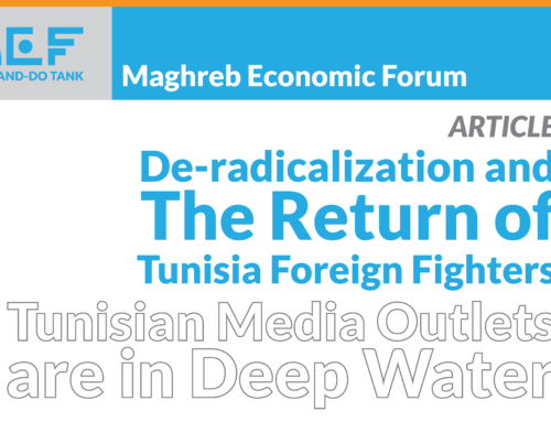 De-radicalization and The Return of Tunisia Foreign Fighters: Tunisian Media Outlets are in Deep Water